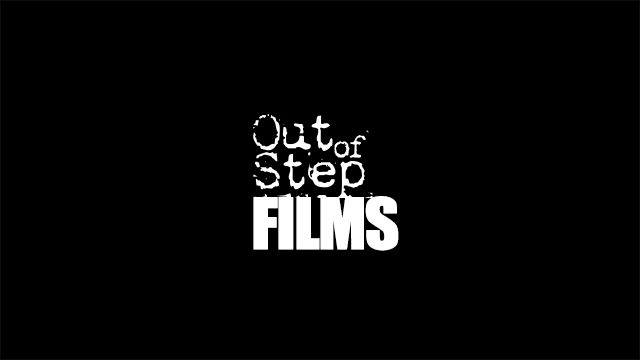 Out of Step Films